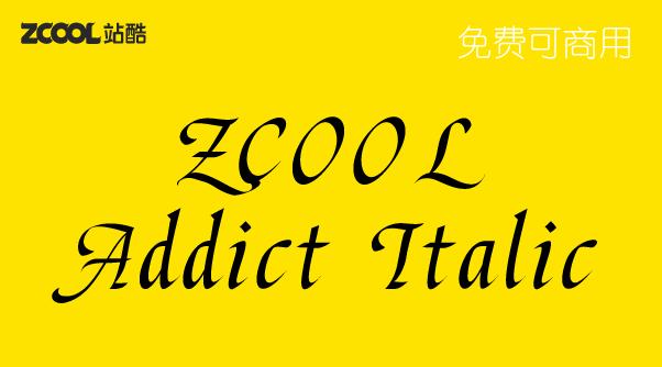 ZCOOL Addict Italic站酷意大利体