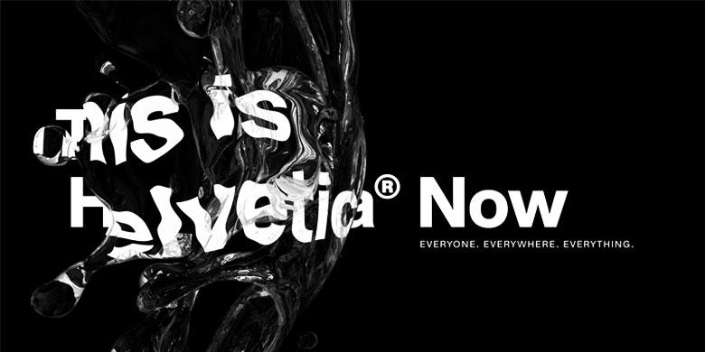 Helvetica®-Now